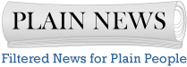 Plain News